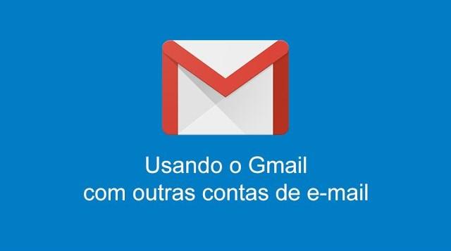 Usando o Gmail com outras contas de e-mail